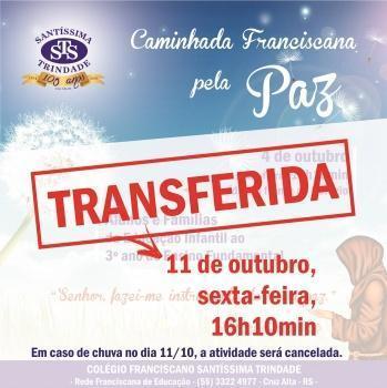 TRANSFERIDA A CAMINHADA FRANCISCANA