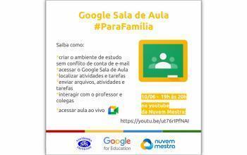 Google Sala de Aula para a Família