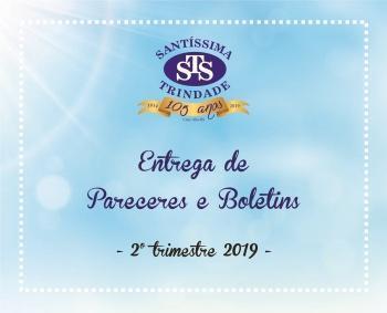 Entrega dos Pareceres e Boletins/2º trimestre
