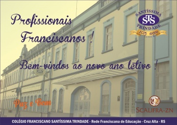 Bem-vindos, Profissionais Franciscanos !