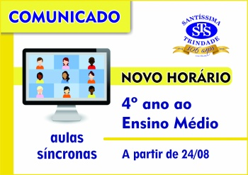 NOVO HORÁRIO DE AULAS SÍNCRONAS (AO VIVO) - 4º ano ao Ensino Médio