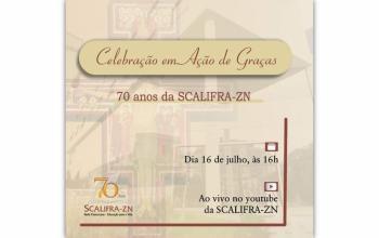 Celebração: Ação de Graças 70 anos SCALIFRA-ZN