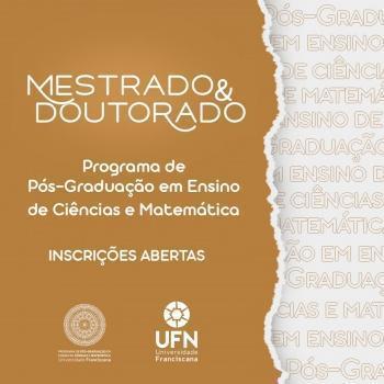 UFN: oportunidades de ingresso nos cursos de Mestrado e Doutorado