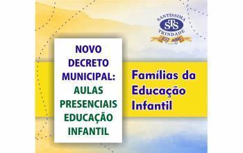 Novo decreto permite aulas presenciais na Educação Infantil
