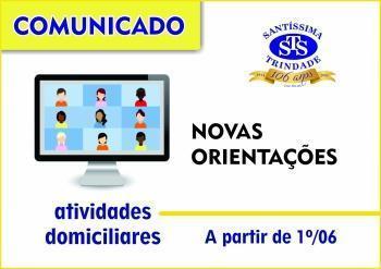 NOVAS ORIENTAÇÕES - INFANTIL, FUNDAMENTAL e MÉDIO - 28/05