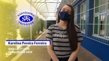 Depoimento da aluna Karoline Ferreira Pereira
